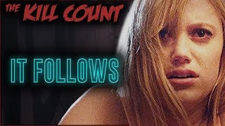 It Follows (2014) KILL COUNT