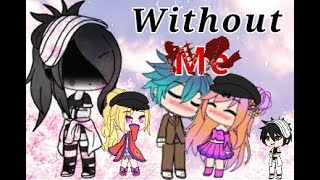 My weird life (Without Me)*Original*by Organe_Kitty