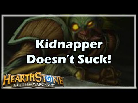 [Hearthstone] Kidnapper Doesn't Suck!