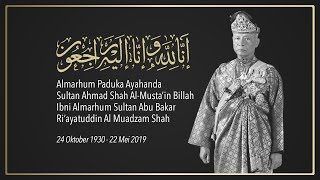 [LIVE] Istiadat pemakaman Almarhum Paduka Ayahanda Sultan Ahmad Shah