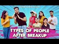 TYPES OF PEOPLE AFTER BREAKUP- ELVISH YADAV