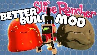 BUILDING NEW SLIME ISLANDS MOD! - Let's Play Slime Rancher Better Build Mod Episode 1