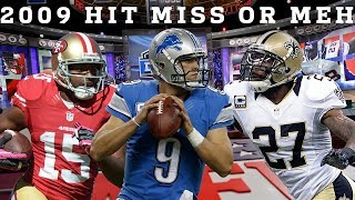 2009 Draft Hit, Miss, or Meh: Every 1st Round Pick!