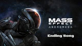 Mass Effect Andromeda - Ending Song