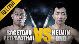 ONE: Full Fight   Sagetdao Petpayathai vs. Kelvin Ong   Perfect Debut   March 2017