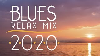 Blues Music Best Songs 2020 | Best of Modern Blues #3