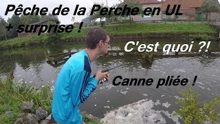 Pêche de la Perche en UL + grosse surprise !