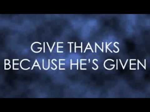 Give Thanks (with A Grateful Heart) video