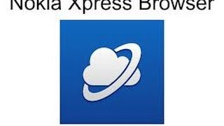 Xpress Nokia Browser-Networkchetos