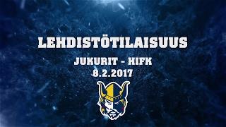 Lehdistötilaisuus Jukurit - HIFK 8.2.2017