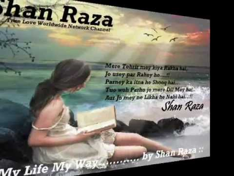 0022 - Shan Raza - True Love - Khanjar Se Karo Bat Na Talwar Se Pucho.. video