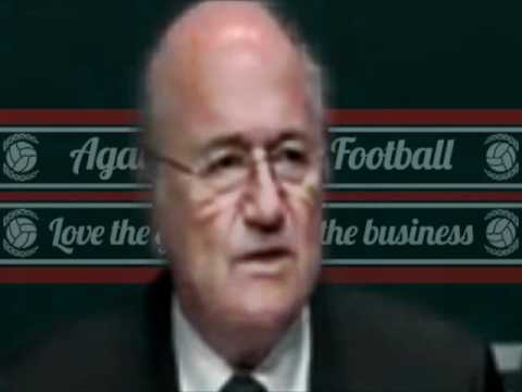 Against modern football - Sepp Blatter - FIFA MAFIA
