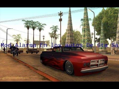 Gta San Andreas Mod Alarma En Los Autos Descarga E Instalacion
