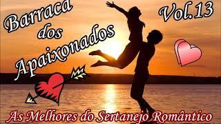 Barraca dos Apaixonados VoL.13 - Sertanejo Romântico - cd completo