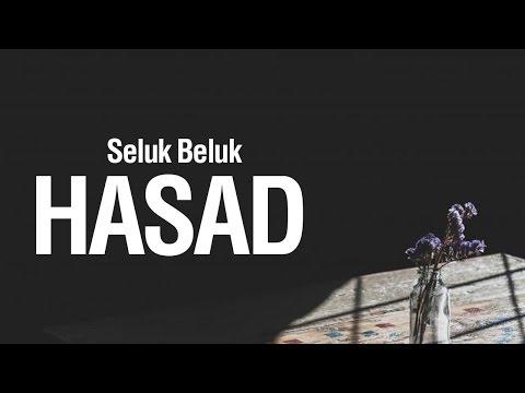Seluk Beluk Hasad - Ustadz Ahmad Zainuddin Al-Banjary