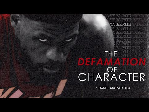 Lebron James - The Defamation of Character (2013)