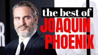 The Best of Joaquin Phoenix | Rise to Joker
