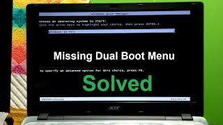 How to Restore Missing Dual Boot menu Windows 10 / Windows 8.1 / Windows 7
