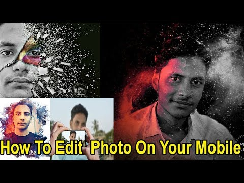 How To Editing Photo On Your Android phone || 2018 best photo editing Apps | in Hindi