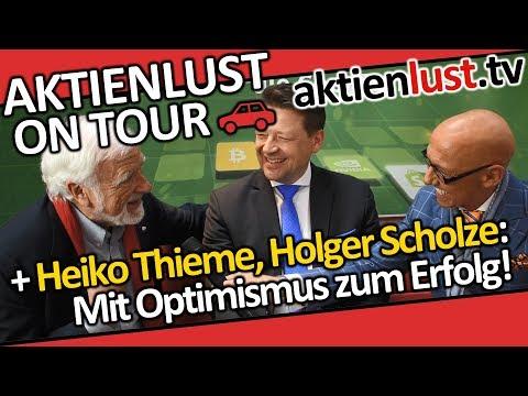 Heiko Thieme, Holger Scholze: So lebensbejahend kann Börse sein!   aktienlust   Mick Knauff