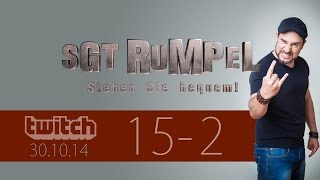 Livestream SgtRumpel #15 Part B