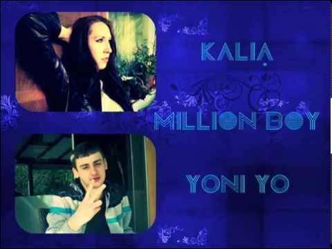 Kalia & Yoni Yo - Million Boy ( Official )
