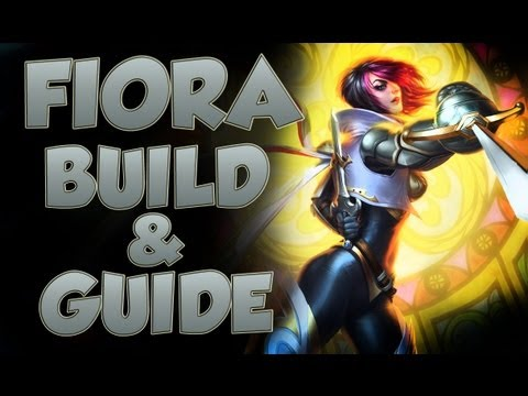 League of Legends - Fiora Build - with Commentary Music Videos