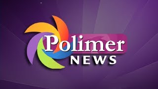 Polimertv news 05-05-2016 Evening News | Polimer Tv News 5.5.16 | Polimer News 5th May 2016