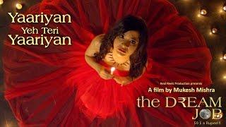 Yaariyan Ye Teri Yaariyan   The Dream Job   Breakup Song   Vishal Mishra   Sadhvi Bhattt