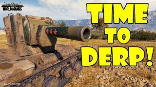 World of Tanks - Funny Moments | TIME TO DERP! (WoT, May 2018)
