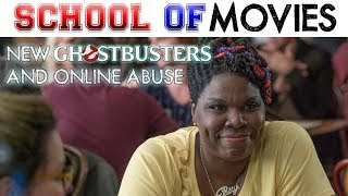 New Ghostbusters and Online Abuse