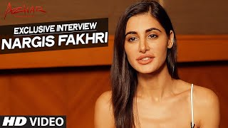 AZHAR : Nargis Fakhri Exclusive Interview | T-Series