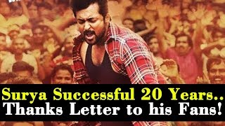 Surya Successful 20 Years... Thanks Letter to his Fans!