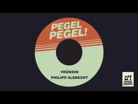 Philipp Albrecht - Fründin