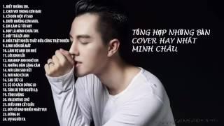 Những bản cover tâm trạng hay nhất  Minh Châu