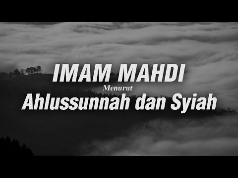 Imam Mahdi Menurut Ahlus-Sunnah dan Syiah - Ustadz Khairullah Anwar Luthfi, Lc