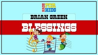 Blessings Karaoke Style Lyrics (Children's Choir)
