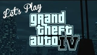 Let's Play - Grand Theft Auto IV Part 1