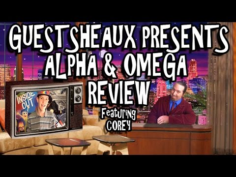 Guestsheaux Presents - Alpha & Omega Review by Corey