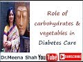 Dr. Meena Shah carbohydrates & vegetables In Diabetes.MPG