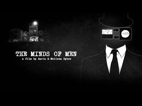 The Minds of Men   Official Documentary by Aaron & Melissa Dykes