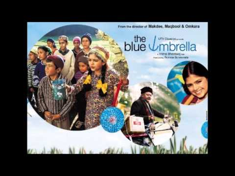 Aasmani Chhatri from the movie: Blue Umbrella HQ HD Singer:...