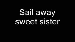 Queen - Sail Away Sweet Sister (To The Sister I Never Had) (Lyrics)