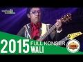 TERHARU !! WALI BAND LIVE INDRAMAYU 2015 MERINDING DENGERNYA (Live Konser)