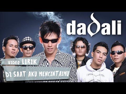 download lagu Dadali - Di Saat Aku Mencintaimu gratis
