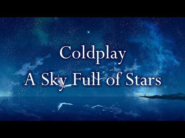 Coldplay - A Sky Full of Stars Lyrics