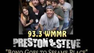 Preston and Steve - Bono Goes to Sesame Place