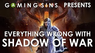 Everything Wrong With Shadow of War In 18 Minutes Or Less   GamingSins