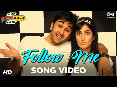 Follow Me Feat Hard Kaur - Ajab Prem Ki Ghazab Kahani - Ranbir, Katrina video