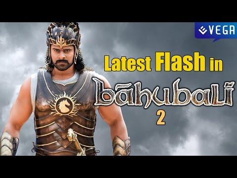 Latest Flash in Baahubali 2 | Latest Tollywood Film News